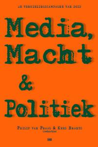 Philip van Praag & Kees Brants – Media, Macht en Politiek