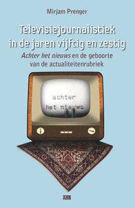 Prenger - Televisiejournalistiek in de jaren vijftig en zestig