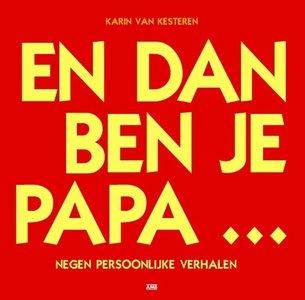 Van Kesteren - En dan ben je papa ...